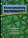 Reconceptualizing Mathematics and LaunchPad (Twenty-Four Month Access) 2nd Edition