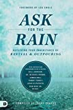 img - for Ask for the Rain: Receiving Your Inheritance of Revival & Outpouring book / textbook / text book