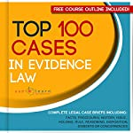 Top 100 Cases in Evidence Law - Legal Briefs | AudioLearn Legal Content Team