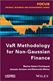 VaR Methodology for Non-Gaussian Finance, Habart-Corlosquet, Marine and Janssen, Jacques, 1848214642