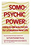 Somo-Psychic Power, Frank Rudolph Young, 013585430X