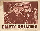 "Empty Holsters 1937 Authentic 11"" x 14"" Original"