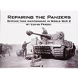 Repairing the Panzers