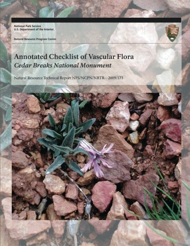 Annotated Checklist of Vascular Flora: Cedar Breaks National Monument by National Park Service - Mall Park Cedar