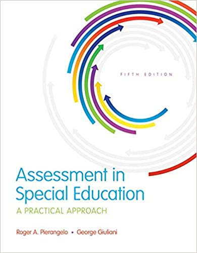 Assessment In Special Education: A Practical Approach, Enhanced Pearson EText With Loose-Leaf Version -- Access Card Package (5th Edition) (What's New In Special Education) Book Pdf