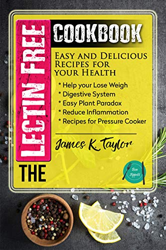 The Lectin Free Cookbook by James K. Taylor ebook deal