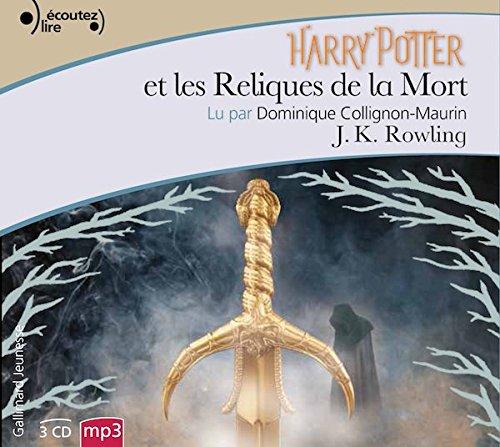 Harry Potter, VII : Harry Potter Et Les Reliques De La Mort - Livre Audio  Harry Potter And The Deathly Hallows - Audio Book 3 CD MP3 French Edition