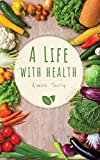 A Life with Health