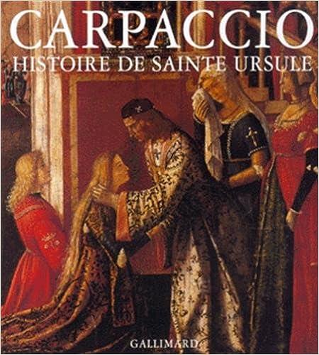 Livres gratuits Carpaccio : la Légende de sainte Ursule pdf, epub ebook