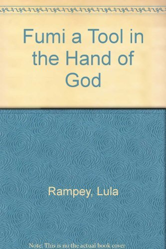 fumi-a-tool-in-the-hand-of-god