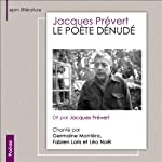 Le poète dénudé | Jacques Prévert