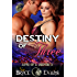 Destiny of Three (Love of a Shifter Book 3)