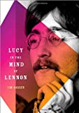 Lucy in the Mind of Lennon, Tim Kasser, 0199747601