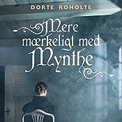 Mere mærkeligt med Mynthe (Sommerfugleserien)   Dorte Roholte