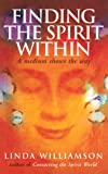 Finding the Spirit Within, Linda Williamson, 0712604871