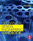 Mechanical Design Engineering Handbook is a straight-talking and forward-thinking reference covering the design, specification, selection, use and integration of machine elements fundamental to a wide range of engineering applications.  Devel...