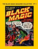 The Black Magic Magazine Collection - Pt 1: Exciting 1950s Horror - All Stories - No Ads -