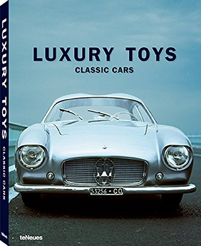 Luxury Toys: Classic Cars - Revised edition