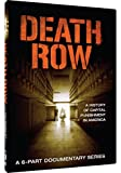 Death Row - A History of Capital Punishment in America - A 6-Part Documentary Series