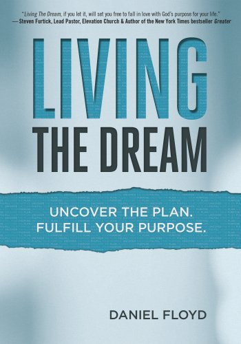 Living Dream Uncover Fulfill Purpose ebook product image