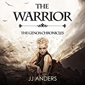 The Warrior: The Genoa Chronicles, Book 2 | JJ Anders