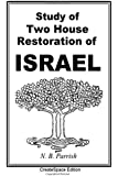 Study Of Two House Restoration Of Israel