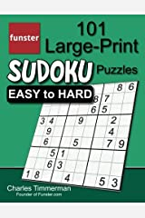 Funster 101 Large-Print Sudoku Puzzles Easy to Hard: One puzzle per page with room to work Paperback