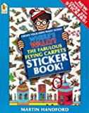Where's Wally?: Fabulous Flying Carpets Sticker Book by Martin Handford (1994-10-13)