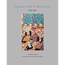 Pearls on a Branch: Oral Tales