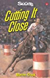 Cutting It Close, Marion Crook, 1550286161