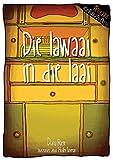 img - for Die lawaai in die laai (Afrikaans Edition) book / textbook / text book