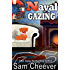Naval Gazing (Silver Hills Cozy Mysteries Book 4)