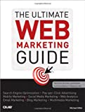 The Ultimate Web Marketing Guide, Michael Miller, 0789741008