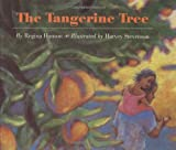 The Tangerine Tree, Regina Hanson, 0395689635