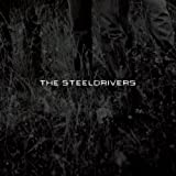 The SteelDrivers