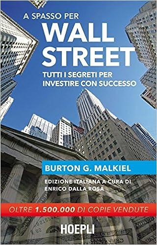 Investire come Warren Buffett: Strategie di acquisizione e value investing per guadagnare in borsa