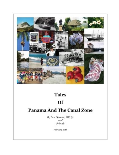 Tales Of Panama And The Canal Zone