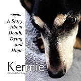 Kermie, Christine Gillan Byrne, 1456836153