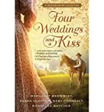 img - for Margaret Brownley A Western Bride Collection Four Weddings and a Kiss (Paperback) - Common book / textbook / text book