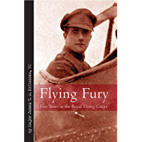 Flying Fury: Five Years in the Royal Flying Corps (Vintage Aviation Series)