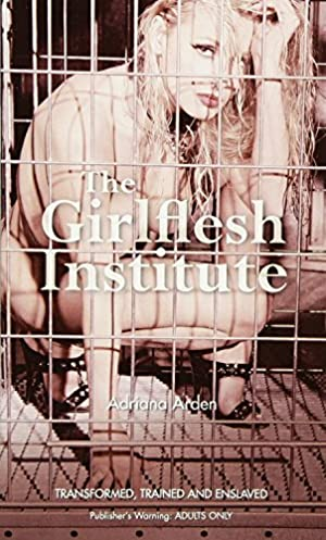 book cover of The Girlflesh Institute