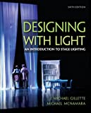 img - for Designing with Light: An Introduction to Stage Lighting by J. Michael Gillette (2013-01-22) book / textbook / text book