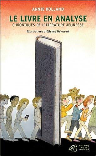 Amazon Fr Le Livre En Analyse Chroniques De Litterature