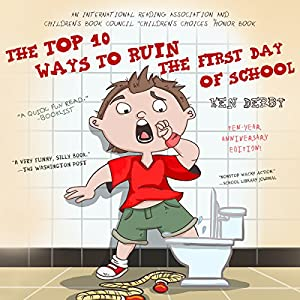 The Top 10 Ways to Ruin the First Day of School Audiobook