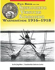 Paul Biber and the Seeflugzeug-Versuchs-Kommando Warnemünde 1916–1918