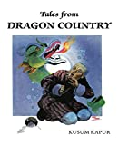 Tales from Dragon Country: Folk Tales of Bhutan