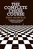 Complete Chess Course, Fred Reinfeld, 0385004648