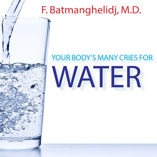 Your Body's Many Cries for Water Audiobook [Free Download by Trial] thumbnail