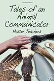 Tales of an Animal Communicator - Master Teachers