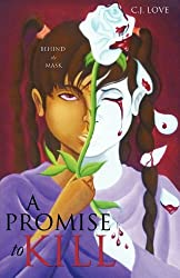 A PROMISE TO KILL by C.J. LOVE (2011-10-31)